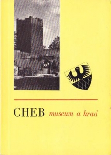 Cheb. Museum a hrad